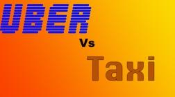 UBER vs. Taxi